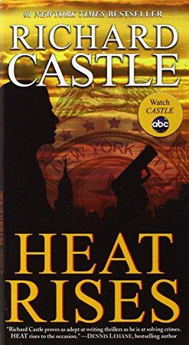 9780786891429: Heat Rises (Nikki Heat)