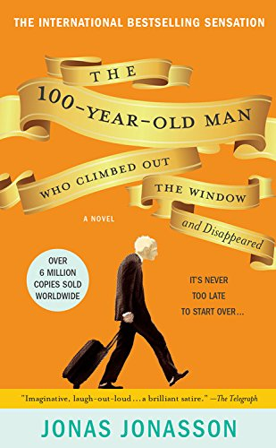 9780786891450: The 100-Year-Old Man Who Climbed Out The Window And Disappeared