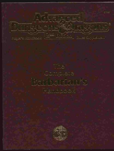 9780786900909: The Complete Barbarian's Handbook (Advanced Dungeon & Dragons, 2nd Edition)