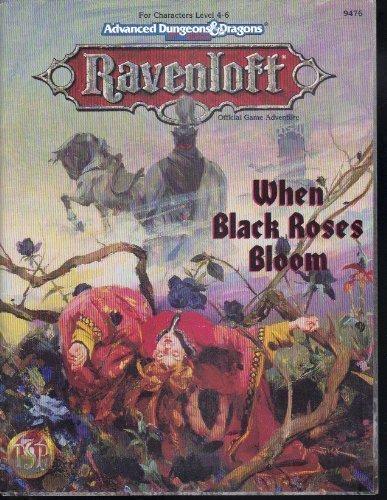 When Black Roses Bloom (AD&D/Ravenloft) (0786901012) by Smedman, Lisa