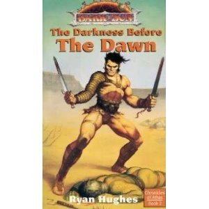 9780786901043: The Darkness Before the Dawn (Dark Sun World / Chronicles of Athas, Book 2)