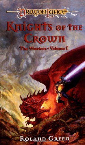 Knights of the Crown (Dragonlance Warriors, Vol. 1)