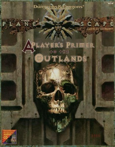 9780786901210: A Player's Primer to the Outlands (Advanced Dungeons & Dragons/AD&D/Planescape Audio CD Accessory)