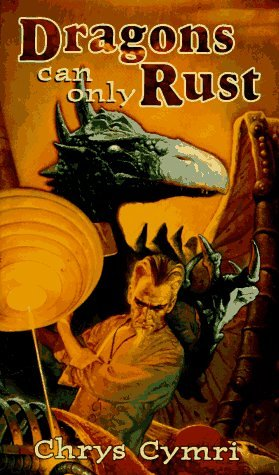 9780786901579: Dragons Can Only Rust (Tsr Books, F/Sf)