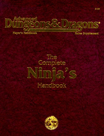 9780786901593: Complete Ninja's Handbook (Advanced Dungeons & Dragons Player's Handbook : Rules Supplement)