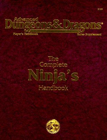 9780786901593: The Complete Ninja's Handbook (Advanced Dungeons & Dragons Player's Handbook: Rules Supplement) #2155