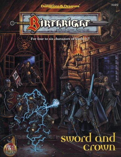 9780786901760: Legacy of Kings: Sword and Crown (Birthright, 3102)