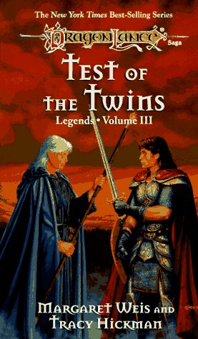 Test of the Twins (Dragonlance Legends): Tracy Hickman, Margaret Weis