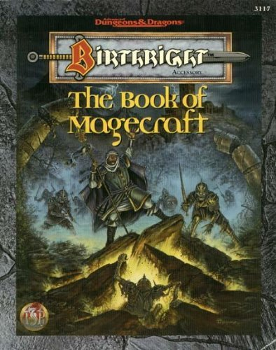 9780786903733: The Book of Magecraft (AD&D/Birthright)