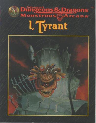 I, Tyrant (Advanced Dungeons & Dragons/Monstrous Arcana: Allston, Aaron