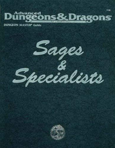 Sages and Specialists, 2nd Edition (Advanced Dungeons & Dragons) (0786904100) by Matt Forbeck