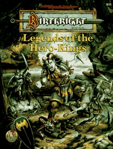 9780786904198: Legends of the Hero-Kings (AD&D Fantasy Roleplay, Birthright Setting)