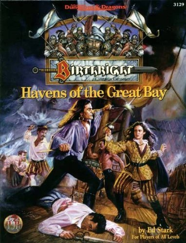 9780786904419: Havens of the Great Bay (Advanced Dungeons & Dragons, 2nd Edition: Birthright, Campaign Expansion/3129)