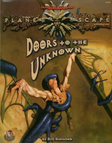 Doors to the Unknown (AD&D/Planescape): Slavicsek, Bill