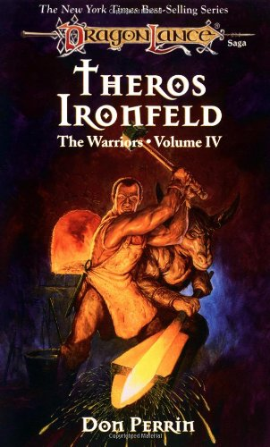 Theros Ironfeld: The Warriors, Volume IV.