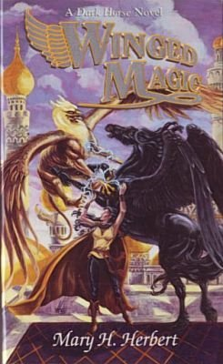 Winged Magic (Dark Horse Series) (9780786904846) by Herbert, Mary H.