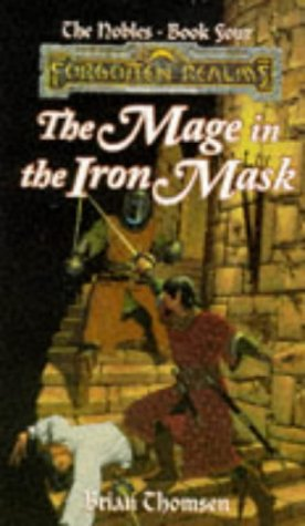 9780786905065: The Mage in the Iron Mask (Forgotten Realms Novel: The Nobles #4)