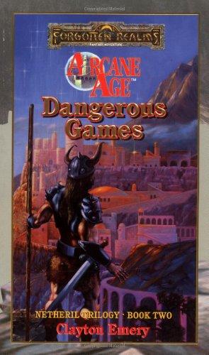 9780786905249: Dangerous Games (Forgotten Realms: Arcane Age series, Book 2)