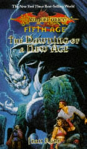 9780786906161: The Dawning of a New Age (Dragonlance Dragons of a New Age, Vol. 1)