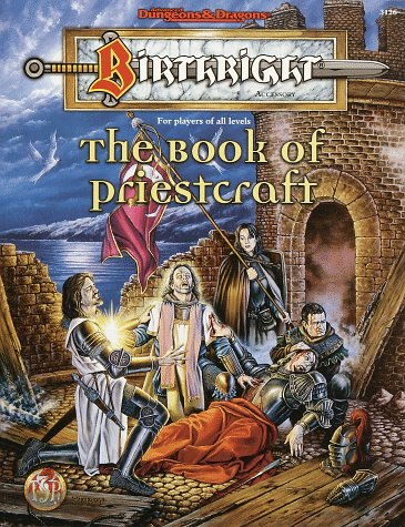 9780786906550: The Book of Priestcraft (Advanced Dungeons & Dragons: Birthright, Campaign Accessory/3126)