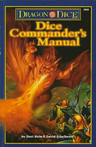 9780786906772: Dragon Dice: Dice Commander's Manual (Reference Guide Accessory)