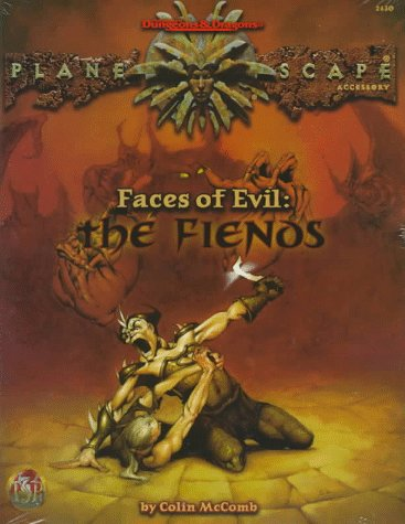 Faces of Evil: The Fiends (AD&D/Planescape) (0786906847) by McComb, Colin