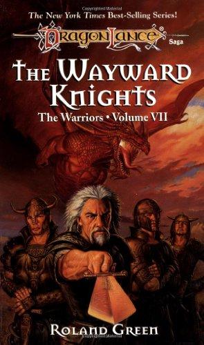 9780786906963: The Wayward Knights (Dragonlance Warriors, Vol. 7)