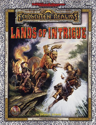LANDS OF INTRIGUE (Campaign Expansion: Advanced Dungeons & Dragons Forgotten Realms): Steven E....