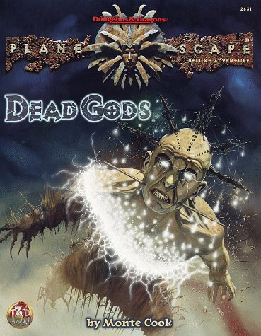Dead Gods (Advanced Dungeons & Dragons / Planescape): Cook, Monte