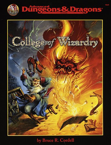 College of Wizardry (Advanced Dungeons & Dragons/AD&D Accessory): Cordell, Bruce R.