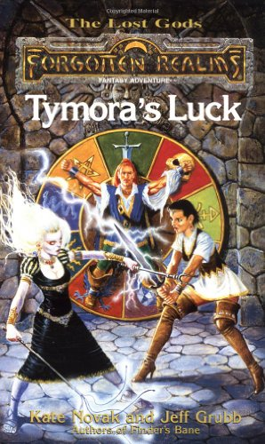 Tymora's Luck (Forgotten Realms Lost Gods, Vol. 3) (0786907266) by Novak, Kate