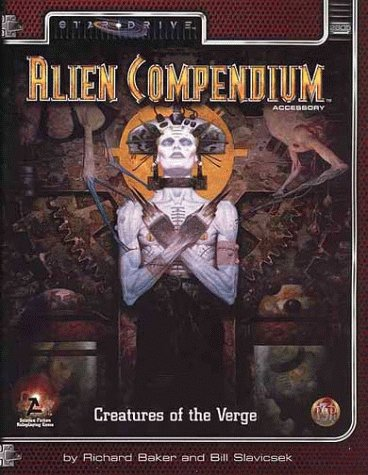 9780786907786: Alien Compendium: Creatures of the Verge (Alternity Sci-Fi Roleplaying, Star Drive Setting) (Vol 1)