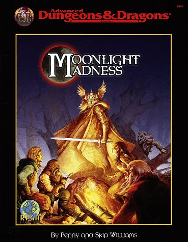 MOONLIGHT MADNESS (AD&D Accessory) (0786911514) by Williams, Penny