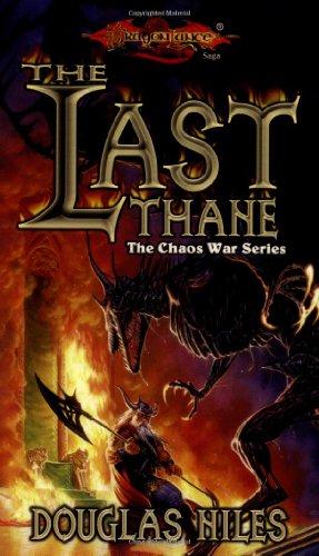 9780786911721: The Last Thane (Dragonlance: the Chaos War Series) (Dragonlance S.: The Chaos War)