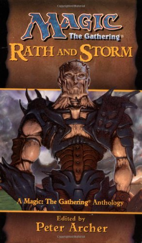 9780786911752: Rath and Storm (Magic the Gathering Anthology)