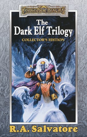 The Dark Elf Trilogy: Homeland, Exile, Sojourn (Forgotten Realms, the Dark Elf): R. A. Salvatore; ...