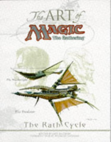 9780786911783: The Art of Magic: A Fantsy of World Building and the Art of the Rath Cycle