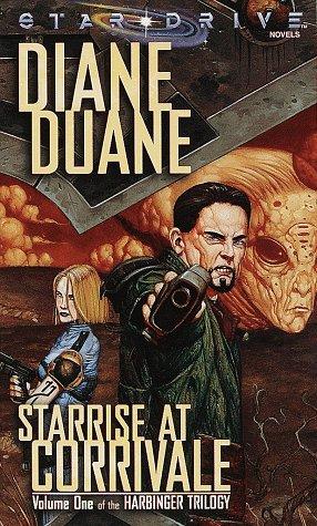 Starrise at Corrivale (Star*Drive Harbinger Trilogy, Vol. 1) (v. 1) (0786911794) by Diane Duane