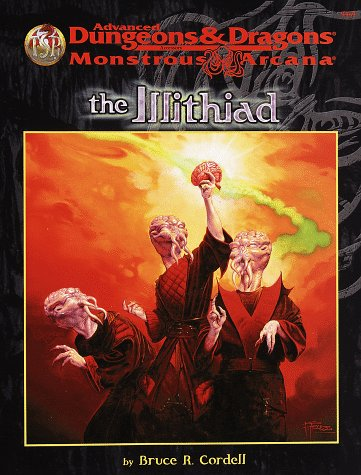 The Illithiad (Advanced Dungeons & Dragons, 2nd Edition: Monstrous Arcana, Accessory/9569)...
