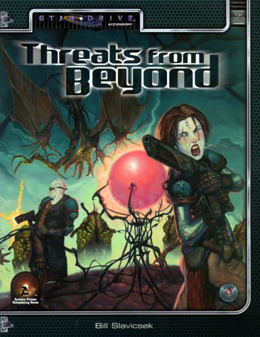 9780786912186: Threats From Beyond (Alternity Sci-Fi Roleplaying, Star Drive Setting, 02815)
