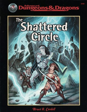 SHATTERED CIRCLE, THE (Advanced Dungeons & Dragons): Cordell, Bruce R.