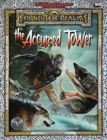 ACCURSED TOWER, THE (Advanced Dungeons & Dragons: Forgotten Realms): Salvatore, R.A.