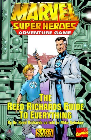 The Reed Richards Guide to Everything (Marvel Super Heroes) (0786913401) by Mike Selinker