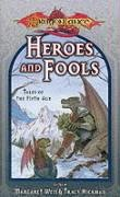 9780786913466: Heroes and Fools: Tales of the Fifth Age (Dragonlance: Short Stories)