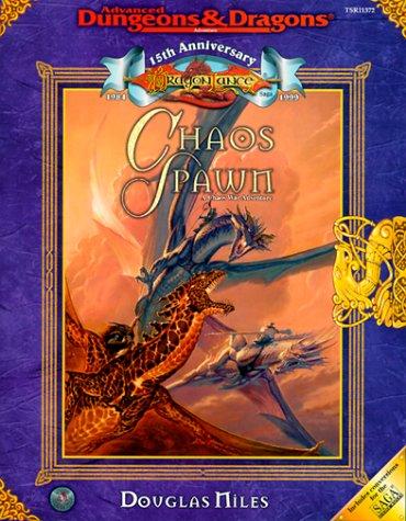 9780786913725: The Chaos Spawn: A Chaos War Adventure (Advanced Dungeons & Dragons Accessory: Dragonlance Chaos War Adventure)