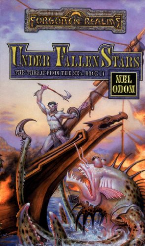 9780786913787: Under Fallen Stars (Forgotten Realms: The Threat from the Sea, Book 2)