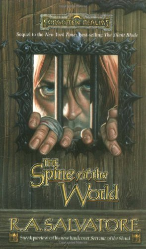 The Spine of the World (Forgotten Realms: Paths of Darkness, Book 2)