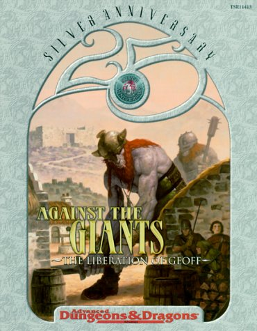 9780786914135: Against The Giants: The Liberation Of Geoff (AD&D/Advanced Dungeons & Dragons 25th Anniversary adventure)