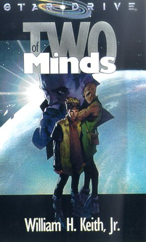 Two of Minds (Star Drive (Novels))