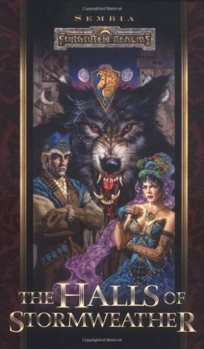 9780786915606: The Halls of Stormweather (Forgotten Realms: Sembia series, Book 1)